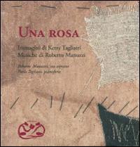Una rosa. Con CD Audio