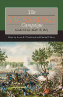 The Vicksburg Campaign, March 29-May 18, 1863