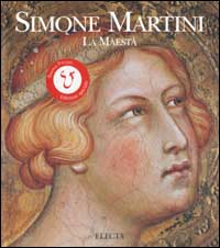 Simone Martini. La M...