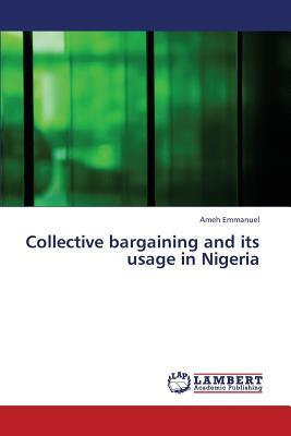 Collective bargaining and its usage in Nigeria