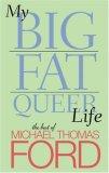 My Big Fat Queer Lif...