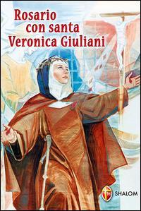 Rosario con Santa Veronica Giuliani