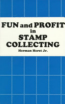 Fun and Profit in Stamp Collecting