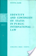 Identity and Continuity of States in Public International Law