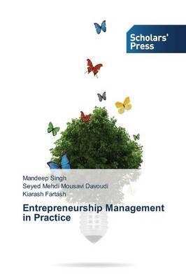 Entrepreneurship Management in Practice