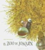 El Zoo De Joaquin/joaquin's Zoo