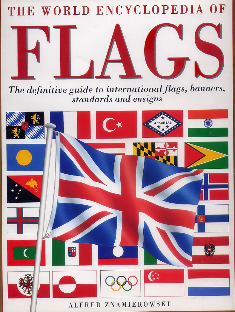 The World Encyclopedia of Flags [Large Hardcover]