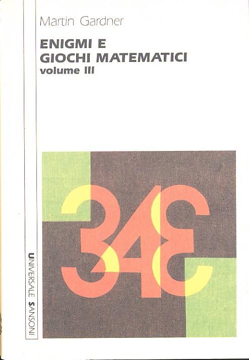 Enigmi e Giochi matematici volume III
