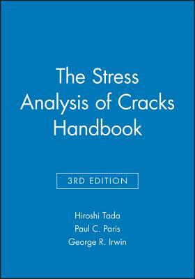 The Stress Analysis of Cracks Handbook