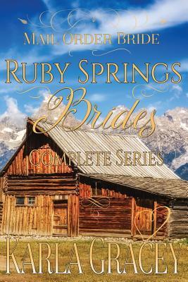 Mail Order Bride - Ruby Springs Brides Complete Series