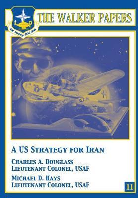 A U.s. Strategy for Iran