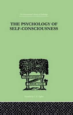 The Psychology Of Self-Conciousness