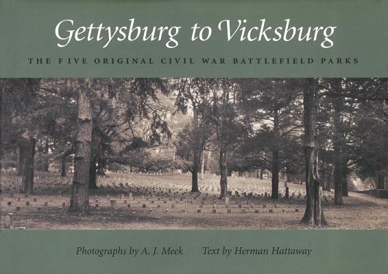 Gettysburg to Vicksburg