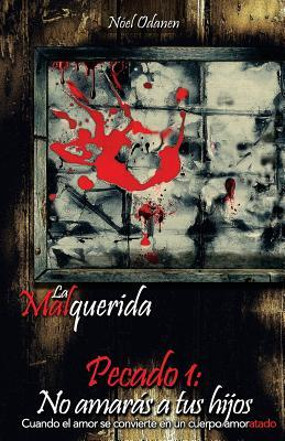 La Malquerida/The Malquerida
