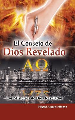 El Consejo de Dios Revelado