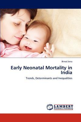 Early Neonatal Mortality in India