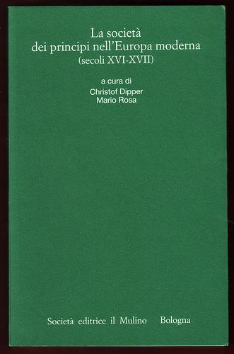 La società dei principi nell'Europa moderna (secoli XVI-XVII)