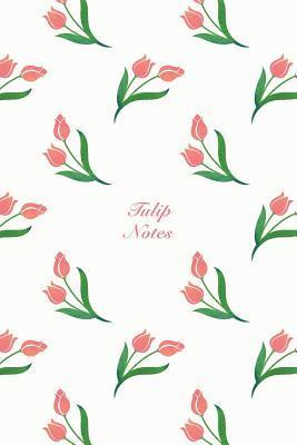 Tulip Notes