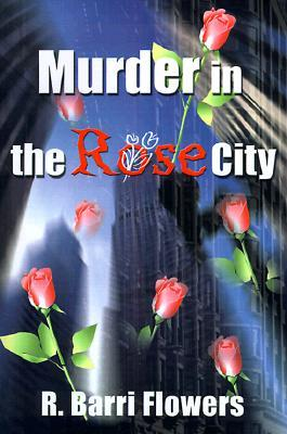 Murder in the Rose City