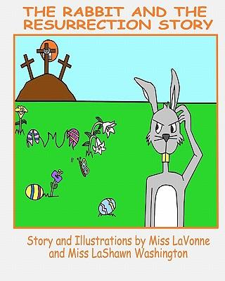 The Rabbit and the Resurrection Story