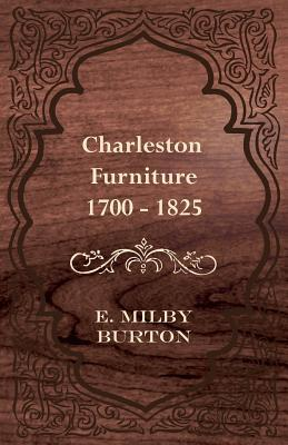 Charleston Furniture 1700-1825