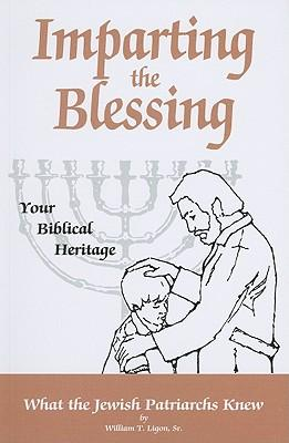 Imparting the Blessing to Your Children