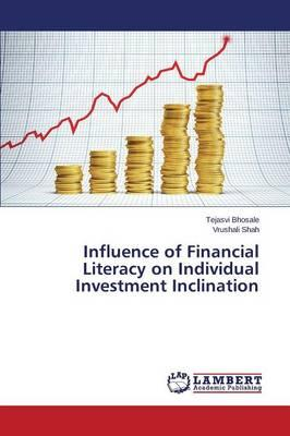 Influence of Financial Literacy on Individual Investment Inclination