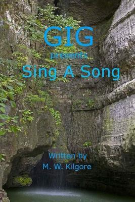 Gig Presents Sing a Song