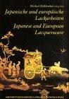 Japanese and European lacquerware