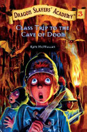 Class Trip to the Cave of Doom