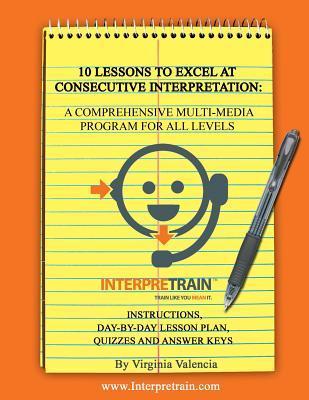 10 Lessons to Excel at Consecutive Interpretation