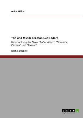 Ton und Musik bei Jean Luc Godard