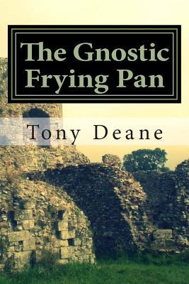 The Gnostic Frying Pan