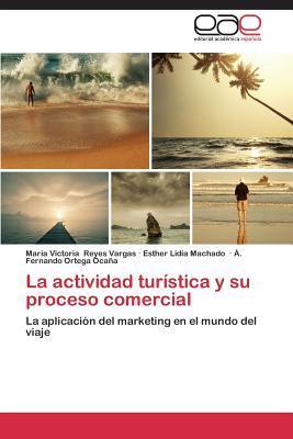 La actividad turística y su proceso comercial