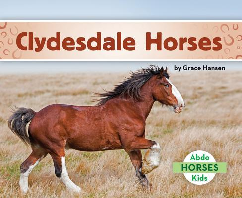 Clydesdale Horses
