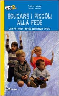 Educare i piccoli alla fede. L'Acr del Concilio a servizio dell'iniziazione cristiana