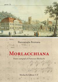 Morlacchiana. Nuovi autografi di Francesco Morlacchi