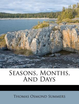 Seasons, Months, and...
