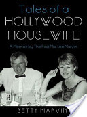 Tales of a Hollywood Housewife