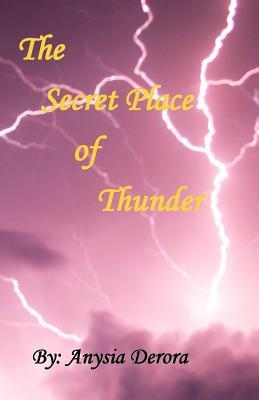 The Secret Place of Thunder