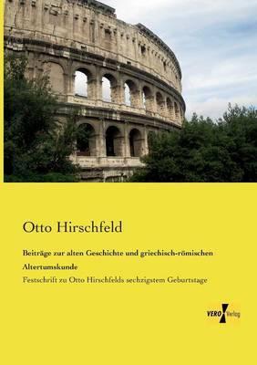 Beitraege zur alten Geschichte und griechisch-roemischen Altertumskunde