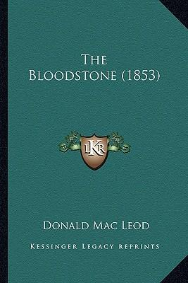 The Bloodstone (1853) the Bloodstone (1853)