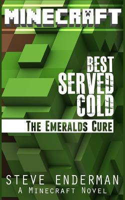 Best Served Cold the Emeralds Cure