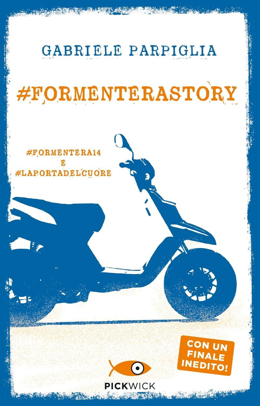 #Formenterastory