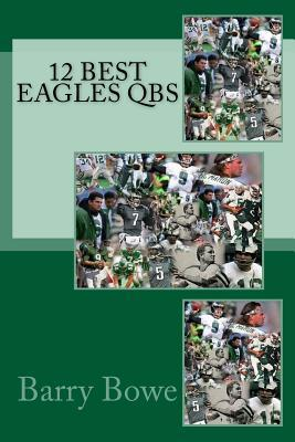 12 Best Eagles Qbs