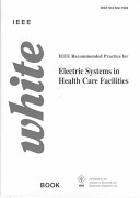 IEEE Recommended Practice for Electric Systems in Health Care Facilities, 602-1996
