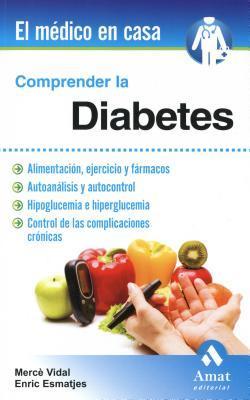 Comprender la diabetes/ Understanding Diabetes