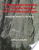 The geomorphic evolution of the Yosemite Valley and Sierra Nevada landscapes