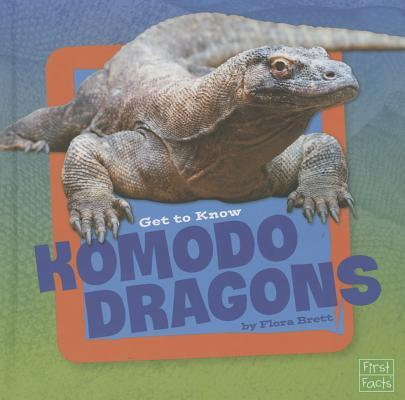 Get to Know Komodo Dragons