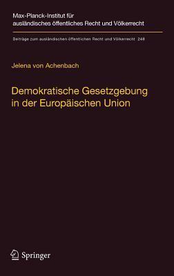 Demokratische Gesetzgebung in Der Europäischen Union